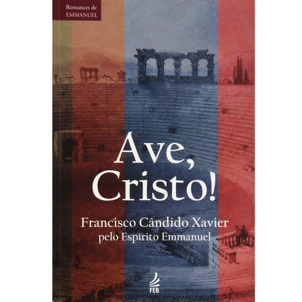 ave-cristo-francisco-candido-xavier-1865267
