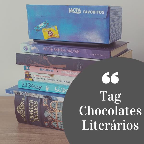 Uma pilha de livros com uma caixa de bombons da Lacta no topo. À frente, um semicírculo cinza com a legenda Tag Chocolates Literárias