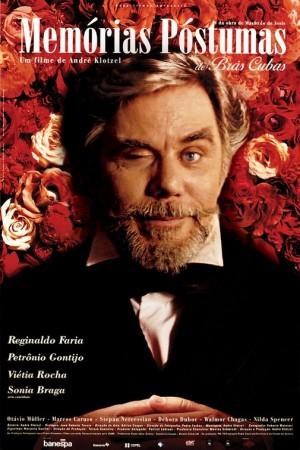 Cartaz do filme Memórias Póstumas, com Reginaldo Faria no papel de Brás Cubas, com um olho aberto e outro fechado, como se estivesse deitado em um caixão, com flores a sua volta.